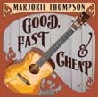 Marjorie Thompson - Good, Fast & Cheap