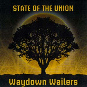 Waydown Wailers -  Debut CD
